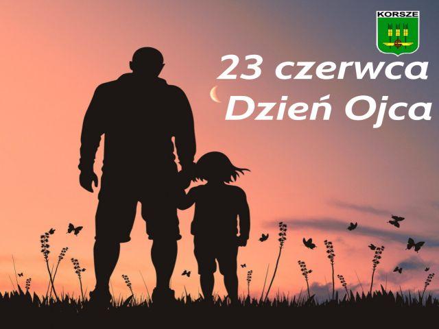 Ilustracja do informacji: 23 CZERWCA - DZIEŃ OJCA