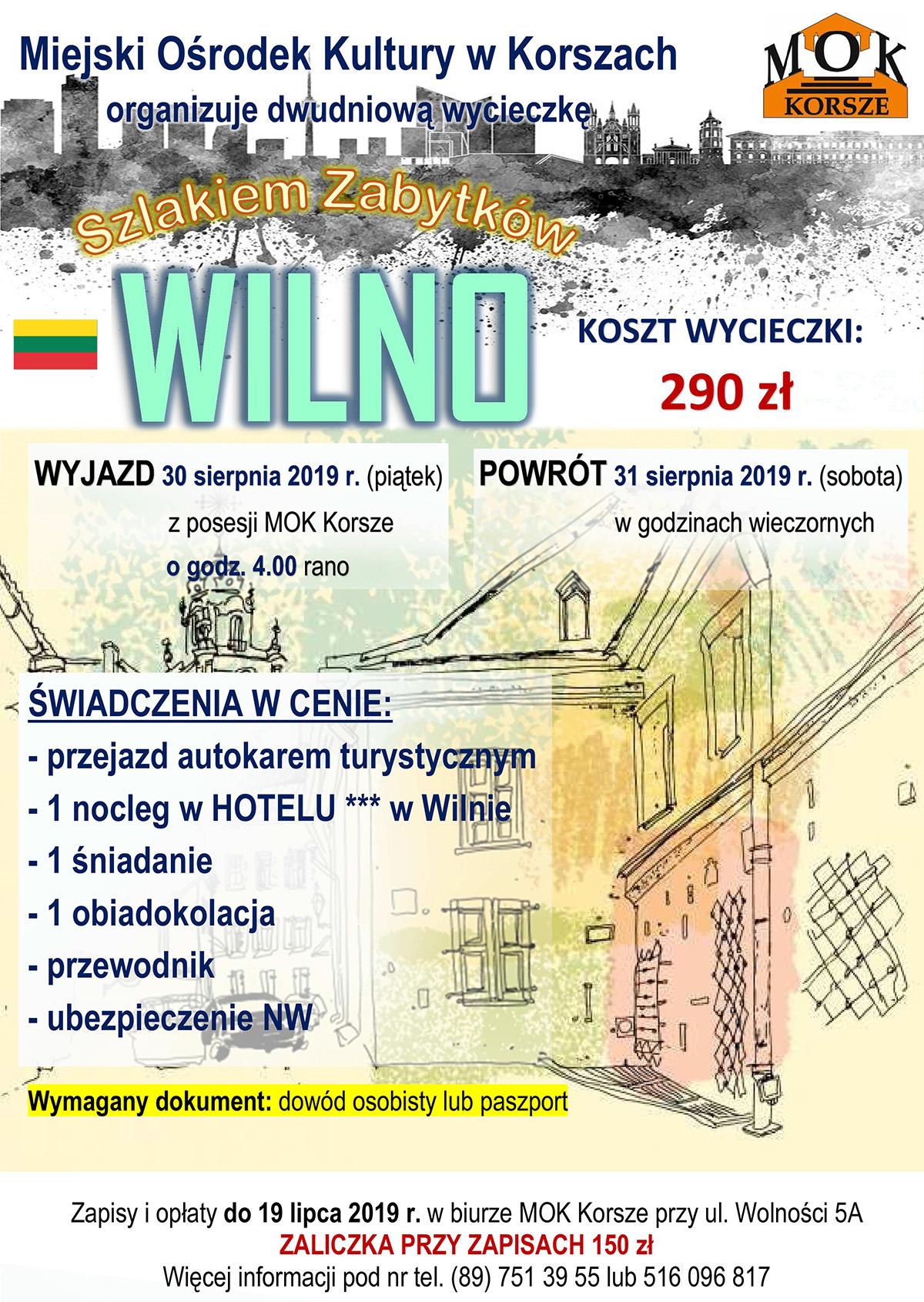 """Ilustracja do informacji: WYCIECZKA """"SZLAKIEM ZABYTKÓW"""": WILNO (Litwa)"""
